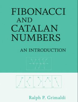 Fibonacci and Catalan Numbers An Introduction - Ralph P. Grimaldi - 1st Edition