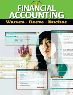 Financial Accounting – Carl S. Warren, James M. Reeve, Jonathan Duchac – 12th Edition