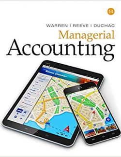 Financial and Managerial Accounting – Carl S. Warren, James M. Reeve, Jonathan Duchac – 14th Edition