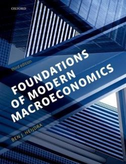 Foundations of Modern Macroeconomics – Ben J. Heijdra – 3rd Edition