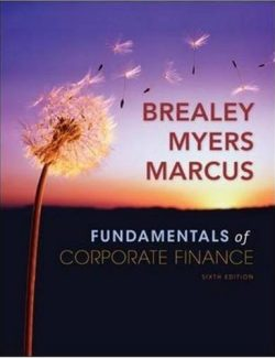 Fundamentals of Corporate Finance – Stewart C. Myers, Richard A. Brealey, Alan J. Marcus – 6th Edition