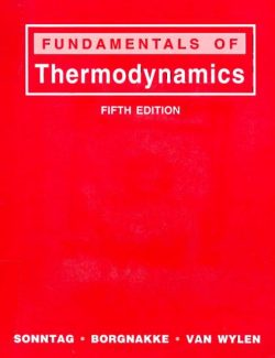 Fundamentals of Thermodynamics – Richard E. Sonntag, Claus Borgnakke, Gordon J. Van Wylen – 5th Edition
