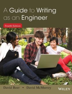 Guide to Writing as an Engineer – David Beer, David McMurrey – 4th Edition