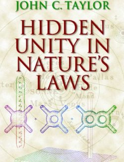 Hidden Unity in Nature´s Laws (Cambridge