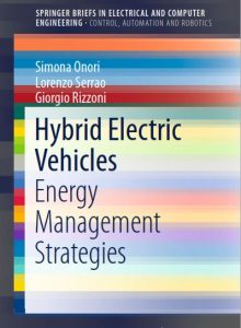 Hybrid Electric Vehicles: Energy, Management, Strategies – Giorgio Rizzoni, Simona Onori, Lorenzo Serrao – 1st Edition