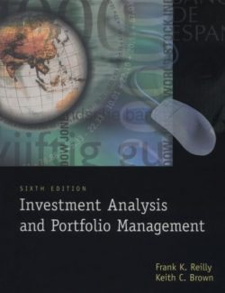 Investment Analysis & Portfolio Management – Frank K. Reilly – 6th Edition