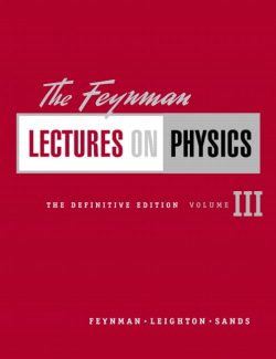 Lectures on Physics Volumes 1, 2 & 3 – Feynman
