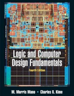 Logic and Computer Design Fundamentals - M. Morris Mano