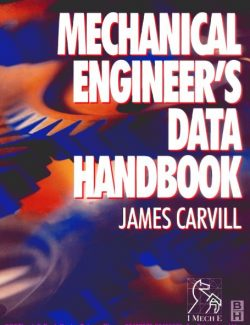Mechanical Engineer's Data Handbook - James Carvill - 1st Edition