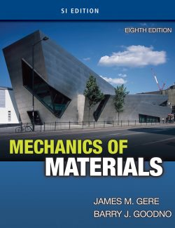 Mechanics of Matherials – James Gere & Barry J. Goodno – 8th Edition