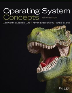 Operating System Concepts – Abraham Silberschatz, Greg Gagne, Peter B Galvin – 10th Edition