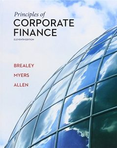 Principles of Corporate Finance – Richard A. Brealey, Stewart C. Myers, Franklin Allen – 11th Edition