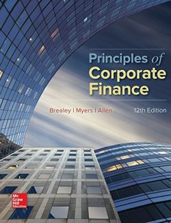 Principles of Corporate Finance – Richard A. Brealey, Stewart C. Myers, Franklin Allen – 12th Edition