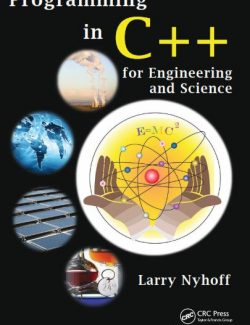 Programming in C++ for Engineering and Science – Larry Nyhoff – 1st Edition