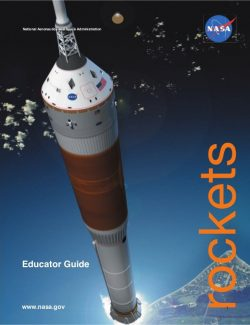 Rockets: An Educator's Guide with Activities in Science, Mathematics, and Technology – NASA
