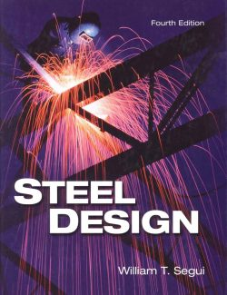 Steel Design - William T. Segui - 4th Edition