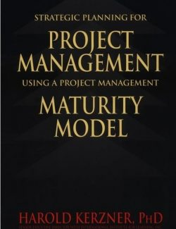 Strategic Planning for Project Management – Harold Kerzner – 1st Edition