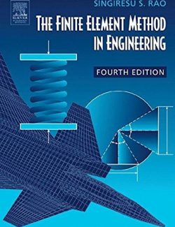 The Finite Element Method in Engineering – Singiresu S. Rao – 4th Edition