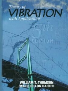 Theory of Vibration With Applications – William Thomson – 5th Edition