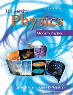 University Physics with Modern Physics - Wolfgang Bauer, Gary D. Westfall - 2nd Edition 20